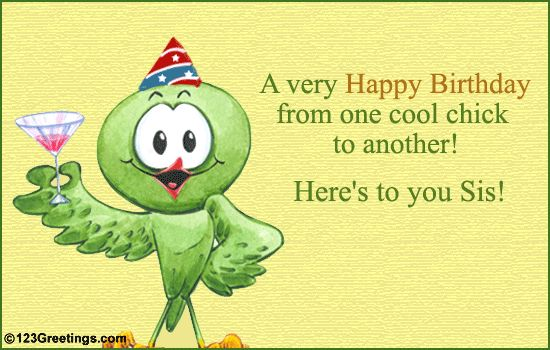 Happy Birthday Sister Funny | Wish your sister 'Happy Birthday' with this cute ecard.