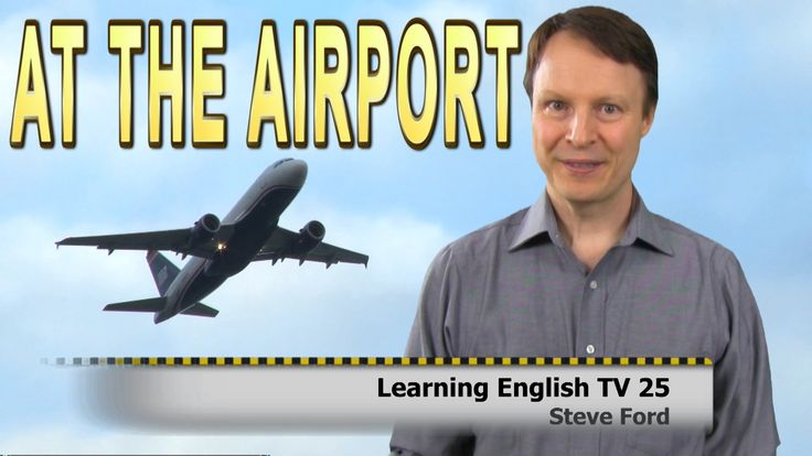 At the Airport | Vocabulary | Check in | Learning English TV 25 with Ste...