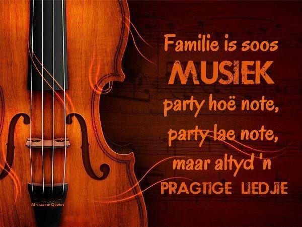 familie is soos musiek