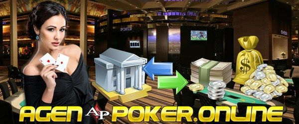 Cara Deposit Withdraw Agen Poker Online