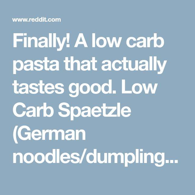 Finally! A low carb pasta that actually tastes good. Low Carb Spaetzle (German noodles/dumplings). - keto