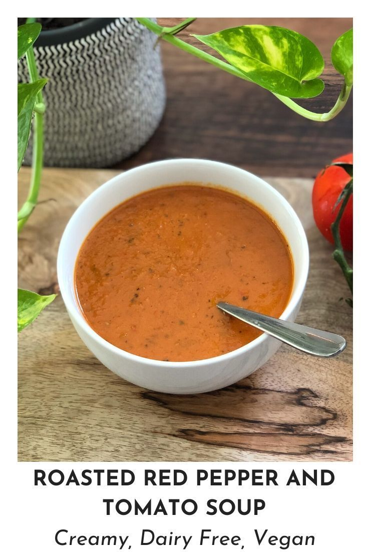 Creamy Roasted Red Pepper Tomato Soup Amber S Natural Nutrition In 2020 Stuffed Peppers Dairy Free Tomato Soup Cream Of Tomato Soup