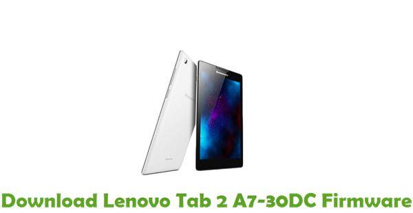Lenovo Tab 2 A7-30DC Firmware | Download Lenovo Stock ROM