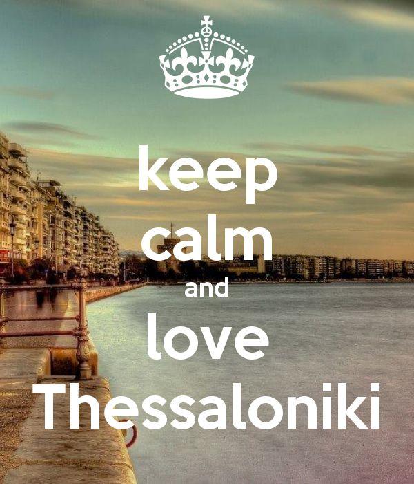 keep calm and love Thessaloniki