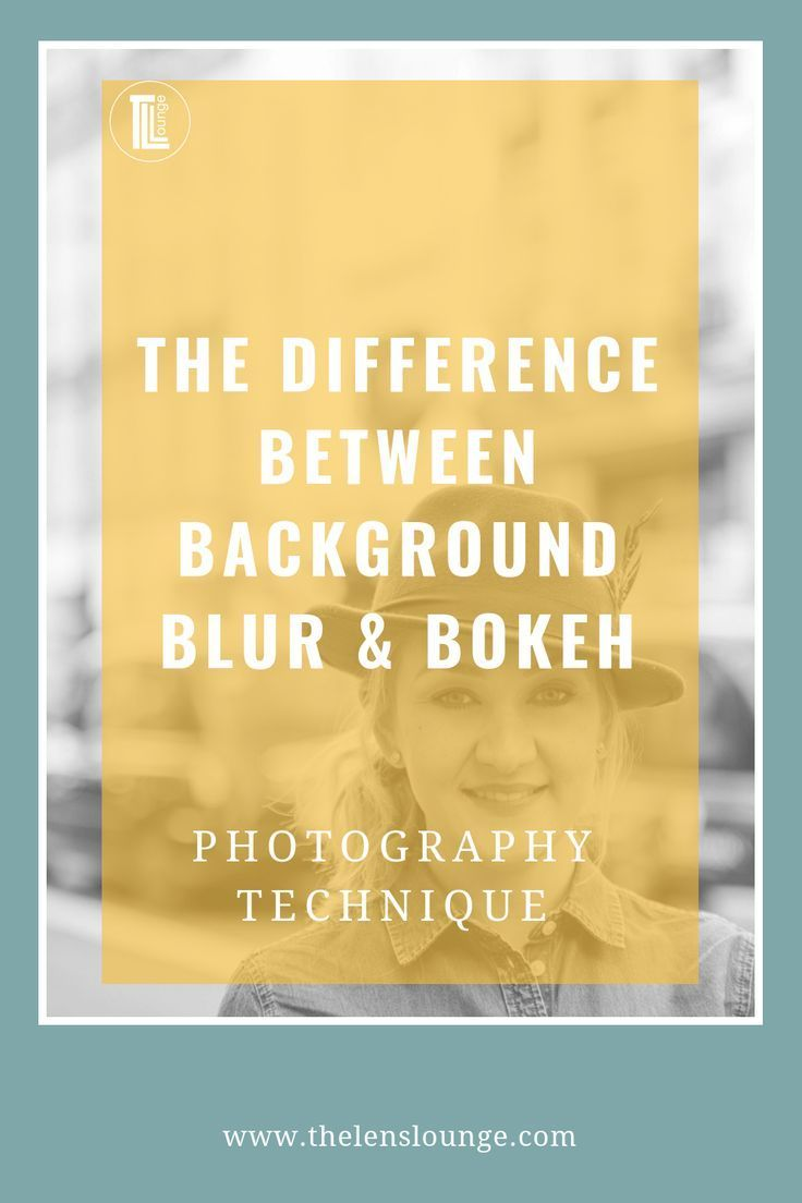Background Blur Is Not Bokeh What S The Difference Portrait