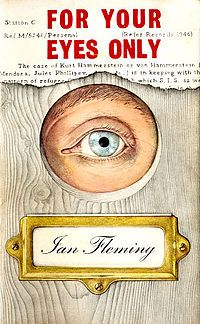 For Your Eyes Only - Short Bond Story collection by Ian Fleming.jpg