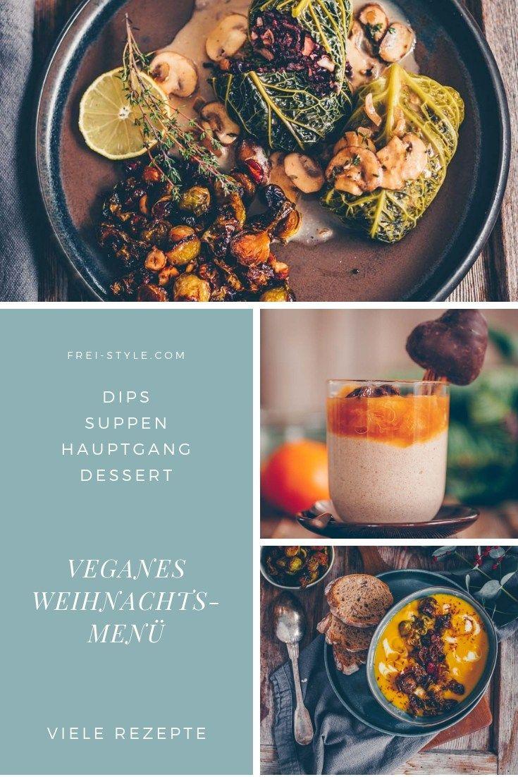 Veganes Weihnachtsmenü.Veganes Weihnachtsmenü Schweizer Foodblogger Rezepte In 2019