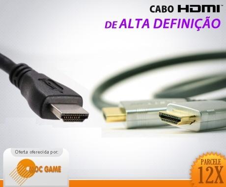 Cabo HDMI com tripla Blindagem: