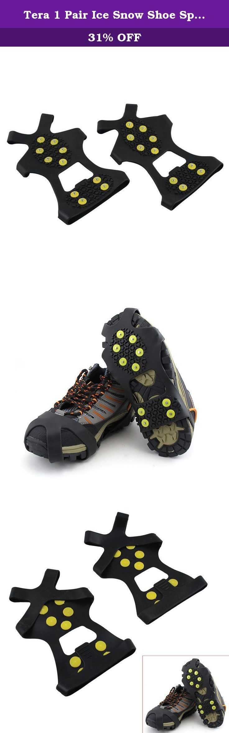 Tera 1 Pair Ice Snow Shoe Spikes Grips Crampons Cleats Anti Slip 10-Teeth for Hiking Climbing XL. 1 Pair Ice Snow Shoe Spikes This non slip shoe cover is designed for walking on snow and ice ground. Made of high-quality thermoplastic elastomer, it is a requisite companion to protect you in winter. We offer customers reasonable price, multiple and economic shipping modes, high-quality, professional and faithful after-sales service. Our aim is that try our best to satisfy our customers, so...