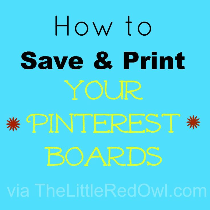 Did you know you can print your Pinterest boards? -Simply open your Pinterest board -Click your browser to print -When printing box comes up change the printer to Adobe PDF - Save your PDF document...