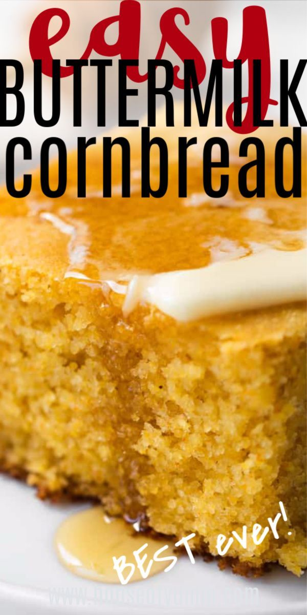 Easy Buttermilk Cornbread Recipe In 2020 Buttermilk Cornbread Easy Buttermilk Cornbread Best Cornbread Recipe