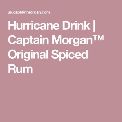 Hurricane Drink   Captain Morgan™ Original Spiced Rum