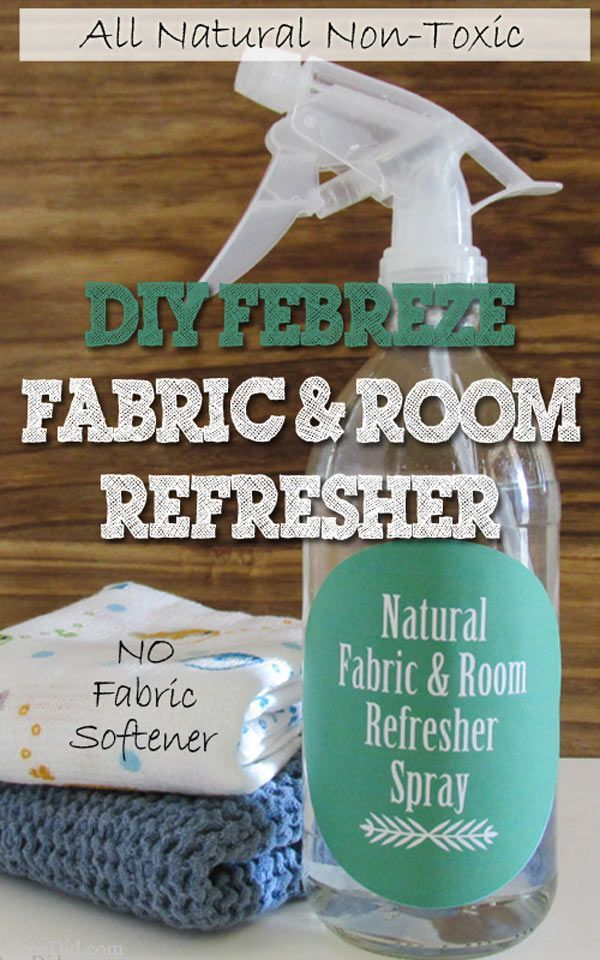 """DIY """"Febreze"""" Fabric and Room Refresher. Most commercial fabric and room fresheners contain hazardous substances and unknown chemicals. This easy DIY means you can now safetly freshen up your house after cooking a smelly meal or as a last step to housecleaning. It's also naturally antibacterial and cheap! BrenDid.com Free Printable Label"""