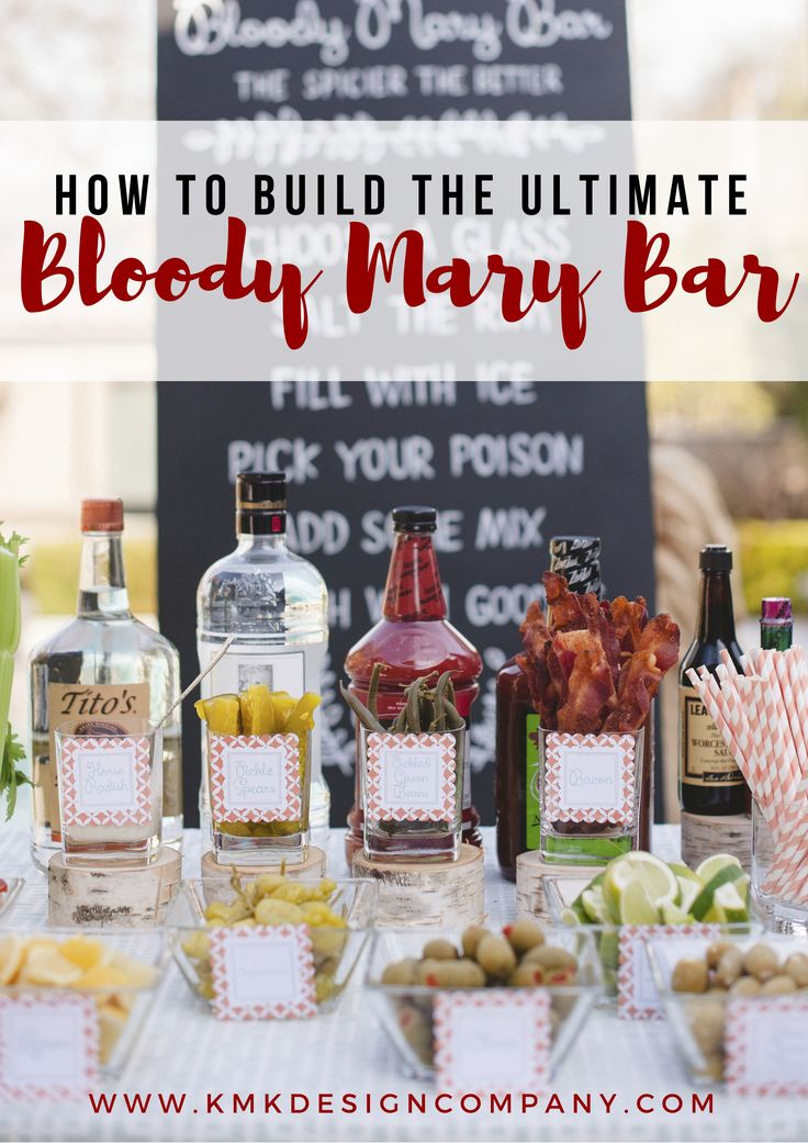 BUILD THE ULTIMATE BLOODY MARY BAR / Sacramento Event Planner