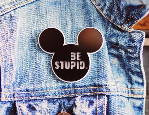 Mickey Mouse acrylic pin brooch Be Stupid fashion for jacket