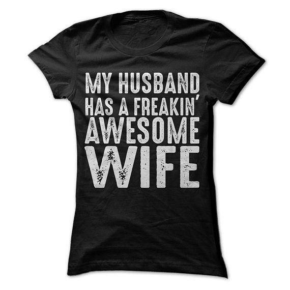 tee My Husband/_s Wife is Freaking Awesome Funny Women Sweatshirt