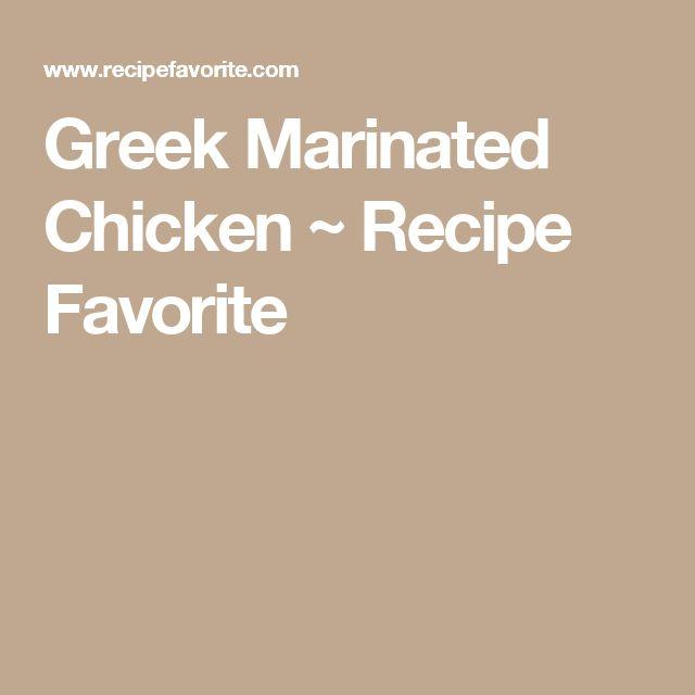 Greek Marinated Chicken ~ Recipe Favorite