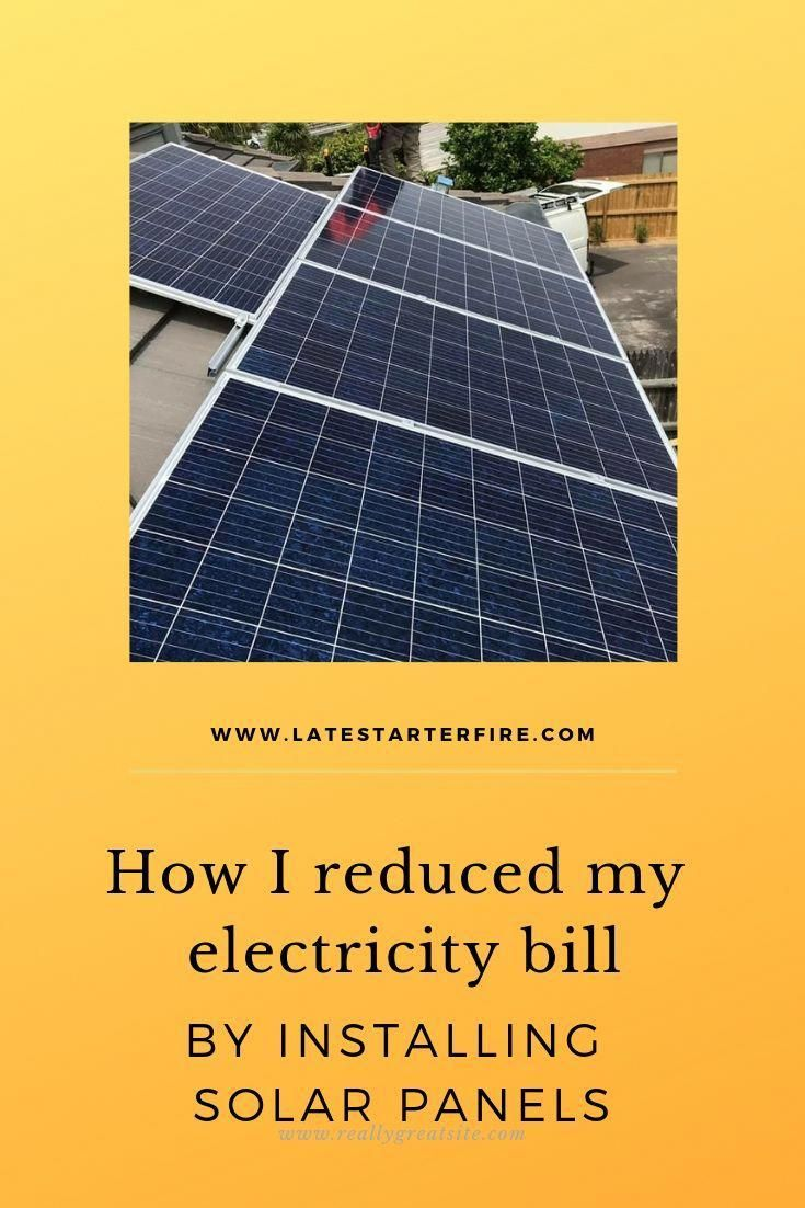 What Have You Done To Reduce Your Electricity Bill Installing Solar Panels Has Made The Greatest Impact On Mine In 2020 Solar Panels Solar Solar Panel Installation