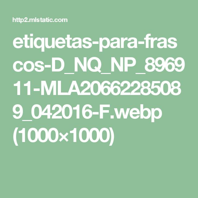 etiquetas-para-frascos-D_NQ_NP_896911-MLA20662285089_042016-F.webp (1000×1000)