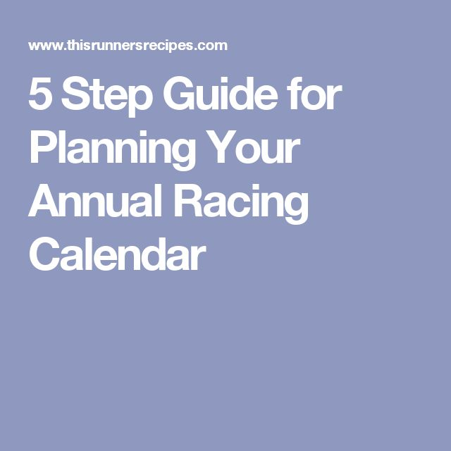5 Step Guide for Planning Your Annual Racing Calendar