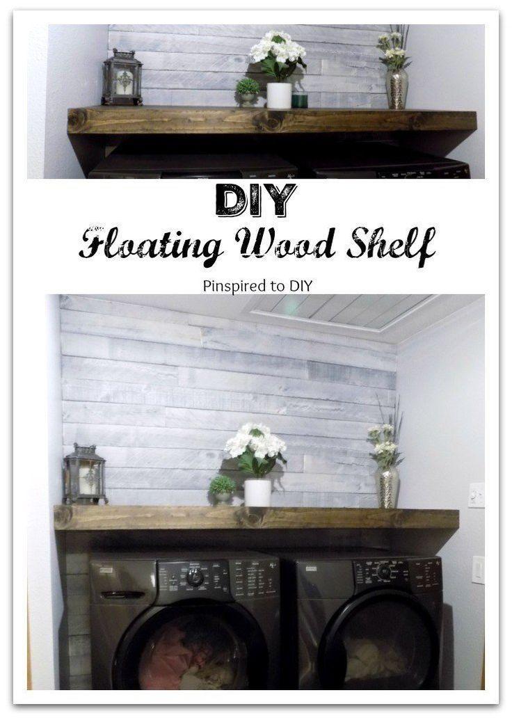 Diy Floating Wood Shelf Laundry Room Pinspired To Diy Wood Shelves Room Storage Diy Laundry Room Storage
