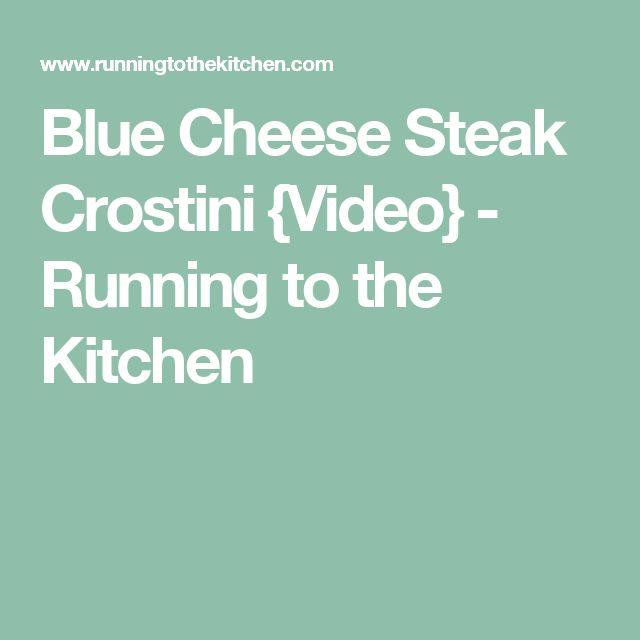Blue Cheese Steak Crostini {Video} - Running to the Kitchen