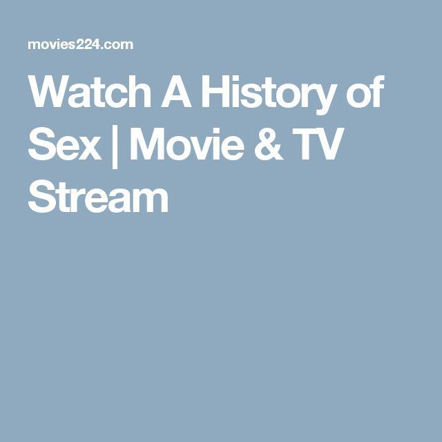 Watch A History of Sex | Movie & TV Stream