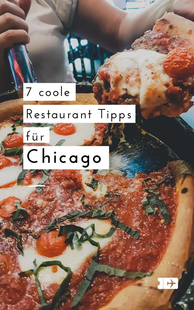 7 Coole Restaurants In Chicago Der Foodguide Chicago Mit Vielen Tipps Essen Reise Bestes Restaurant Restaurant Essen