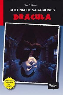 SOY BIBLIOTECARIO: Colonia de Vacaciones: Drácula, de Tom B. Stone