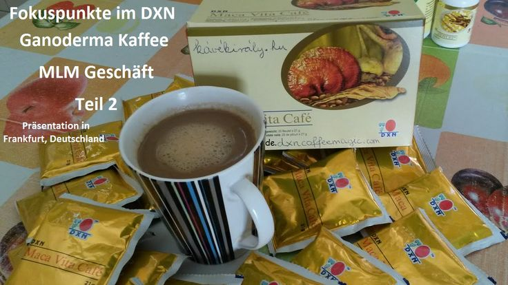 Fokuspunkte im DXN Ganoderma Kaffee MLM Geschäft Teil 2. http://de.dxncoffeemagic.com/blog-2016-08-20-Fokuspunkte_im_DXN_Ganoderma_Kaffee_MLM_Gesch__ft_Teil_2