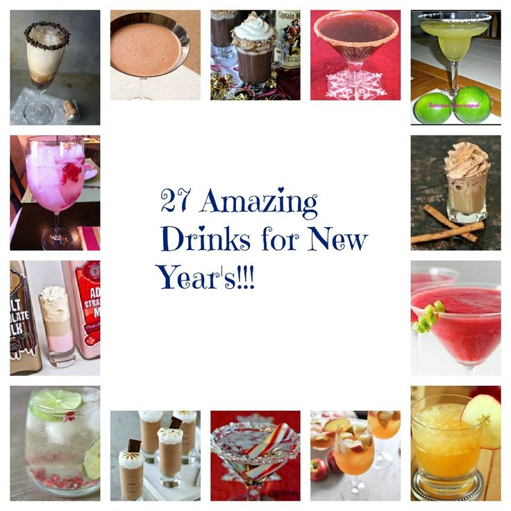 27 Amazing New Year's Drinks!