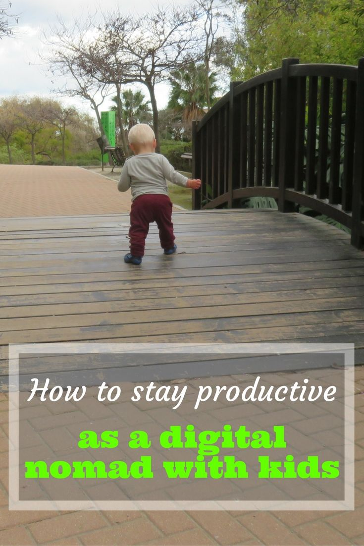 How to stay productive as a digital nomad with kids: my tips & tricks
