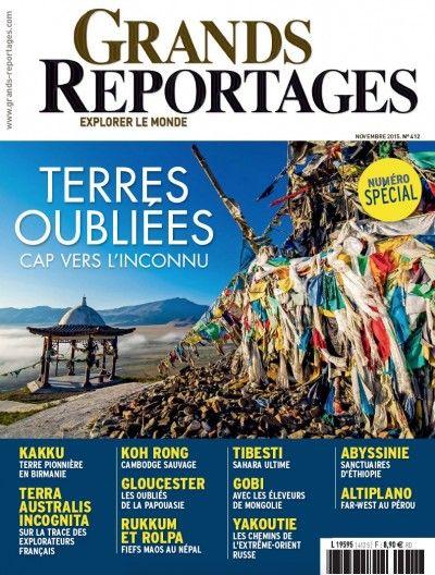 Grands Reportages #412 : Terres oubliées