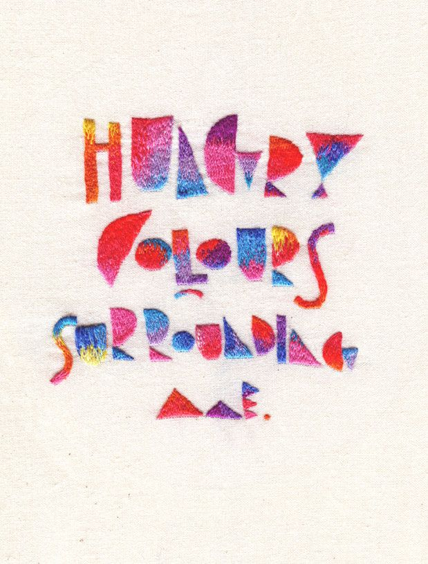 Hungry Colours Surrounding Me, 2010