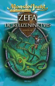 Monsterjacht - Zefa de Reuzeninktvis