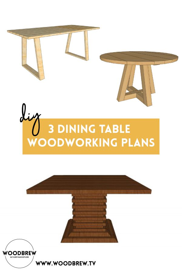 3 Dining Table Diy Woodworking Plans In 2020 Diy Dining Table