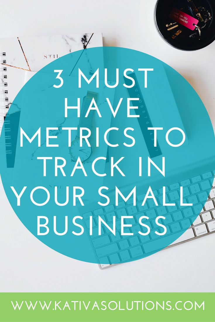 These are the metrics you should be using to track your small business success.