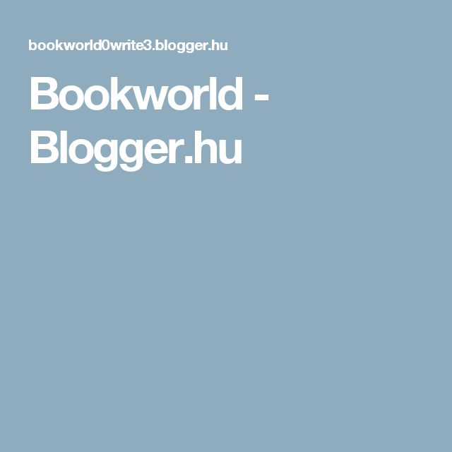 Bookworld - Blogger.hu