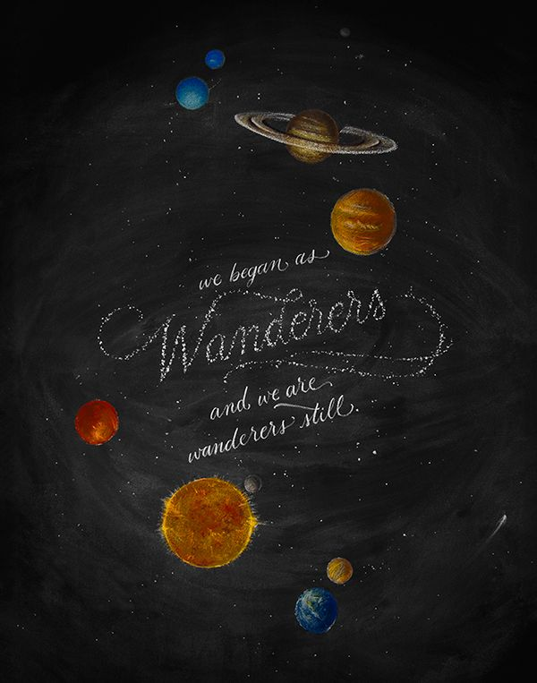 "Carl Sagan Quote Illustrated by Casey Ligon via ""Designer Creates Gorgeous Hand-Lettered Chalkboard Art In Her Apartment"" - DesignTAXI.com"