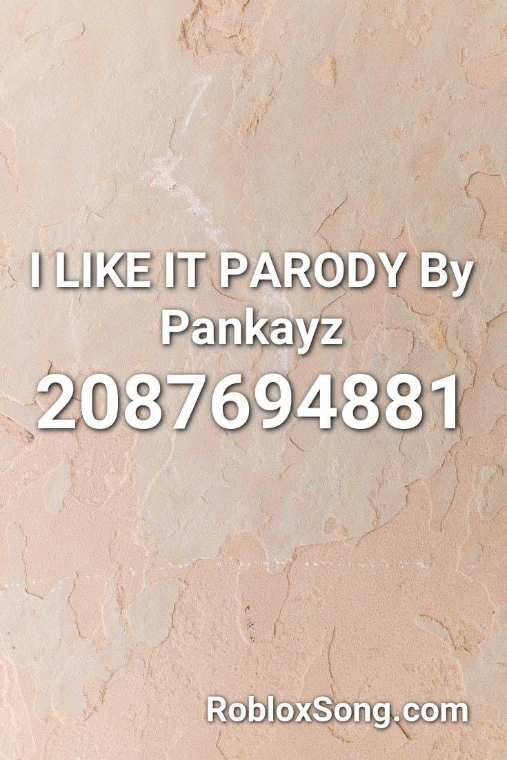 Chris Brown Music Codes Roblox I Like It Parody By Pankayz Roblox Id Roblox Music Codes In 2020 Frank Ocean Roblox Parody