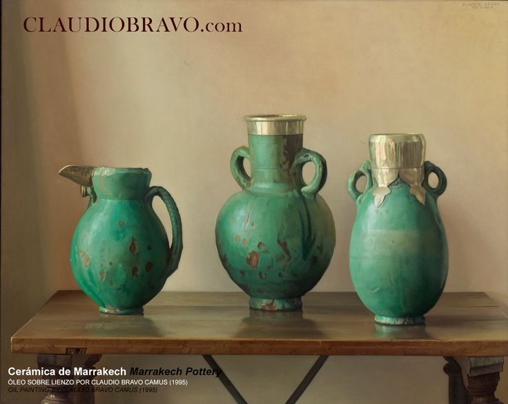 Cerámica de Marrakech Marrakech Pottery Óleo sobre lienzo / Oil on Canvas [1995] 81,3 x 100 cm. / 32 x 39 1/8 in.  ClaudioBravo.com  / #ClaudioBravoCamus