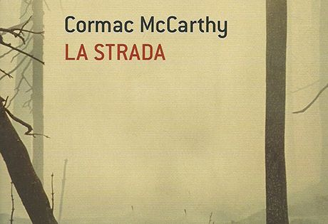 La strada - Cormac McCarthy