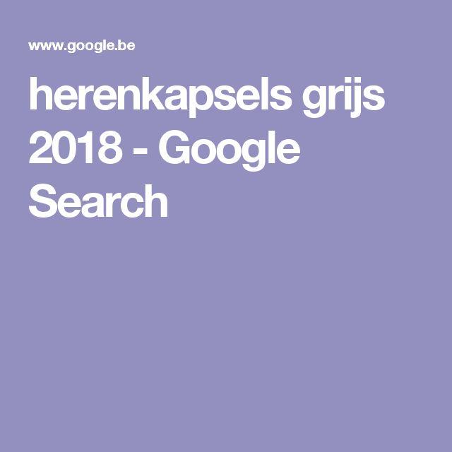 herenkapsels grijs 2018 - Google Search