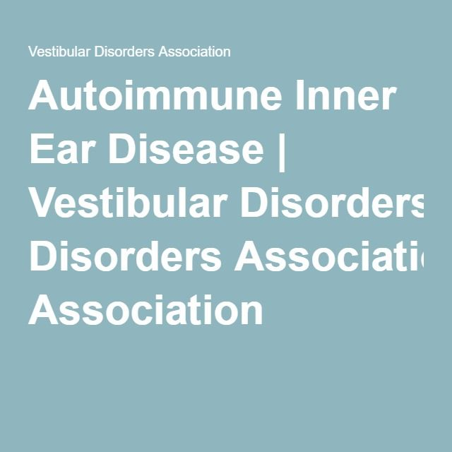 Autoimmune Inner Ear Disease | Vestibular Disorders Association