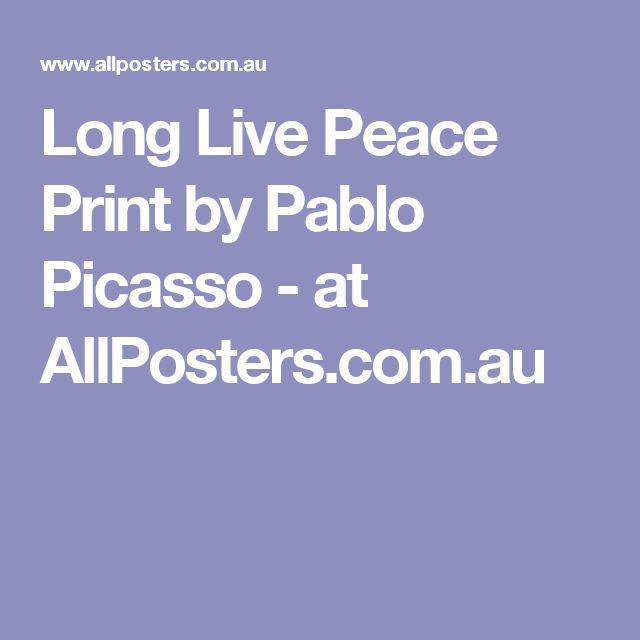 Long Live Peace Print by Pablo Picasso - at AllPosters.com.au