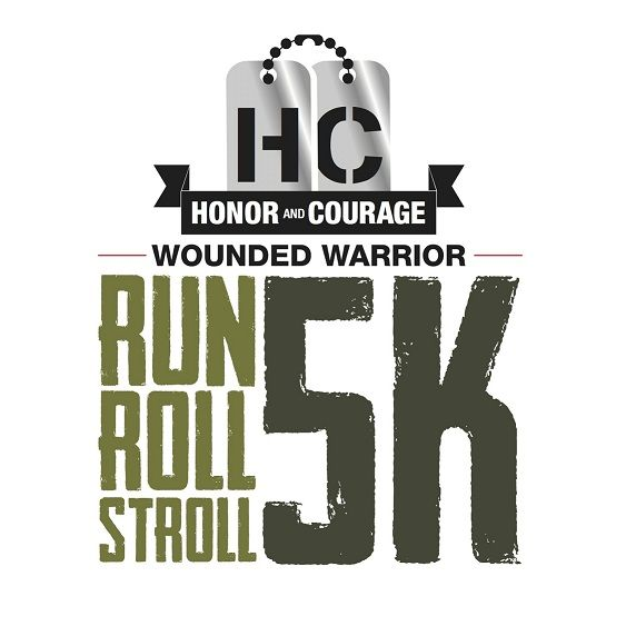 """The Honor & Courage """"Wounded Warrior Run, Roll & Stroll 5K"""" 