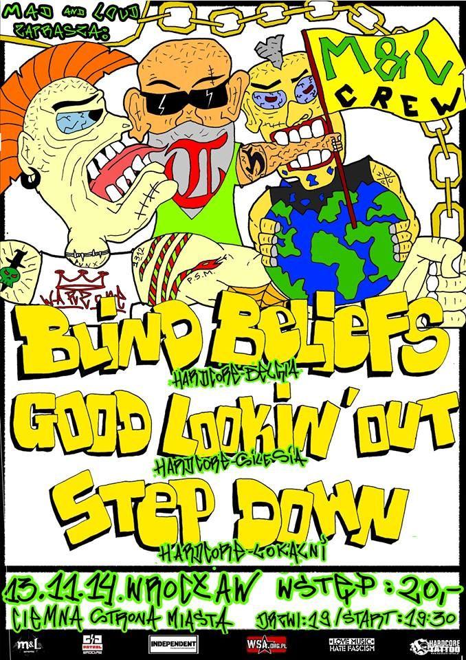 2014.11.13 Koncert: BLIND BELIEFS, GOOD LOOKIN OUT Ciemna Strona Miasta Klub Muzyczny , Wrocław, Polska
