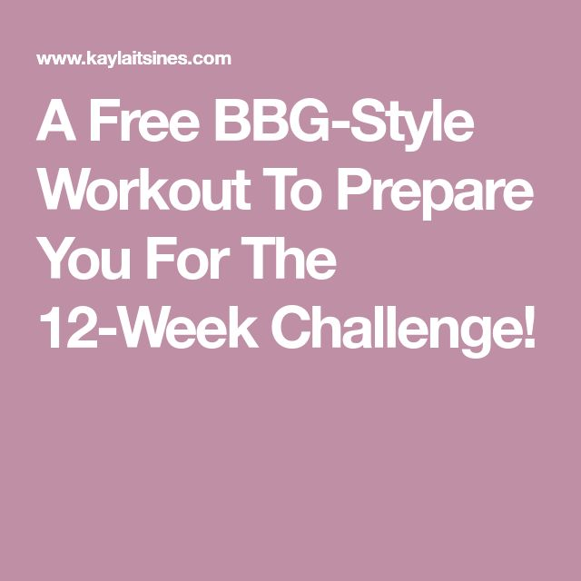 A Free BBG-Style Workout To Prepare You For The 12-Week Challenge!