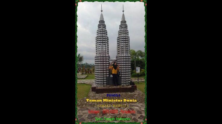 Pesona Taman Miniatur Dunia_SMALL WORLD_Ketenger_BATU RADEN_PURWOKERTO_J...