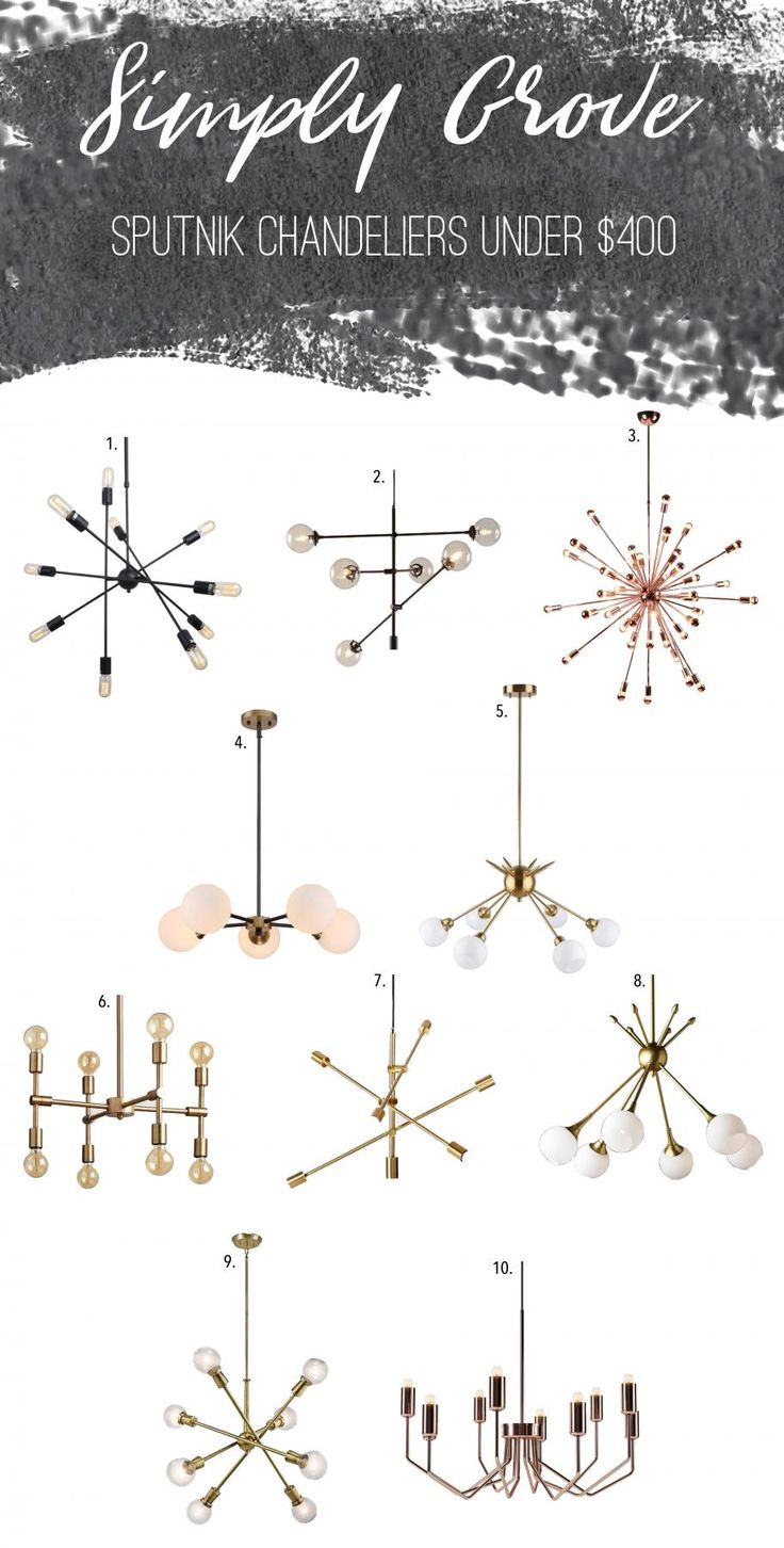 Sputnik chandeliers under $400 via Simply Grove